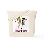 Girl VS Girl Basketball Tote Bag