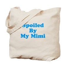 Spoiled By My Mimi Tote Bag