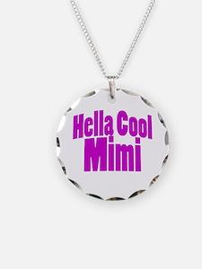 Hella Cool Mimi Necklace