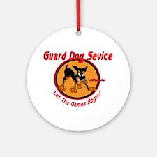 GUARD DOG SERVICE Ornament (Round)