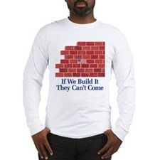 Build the Wall Long Sleeve T-Shirt