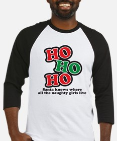 Ho Ho Ho naughty girls Baseball Jersey