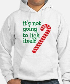 It's not going to lick itself Hoodie