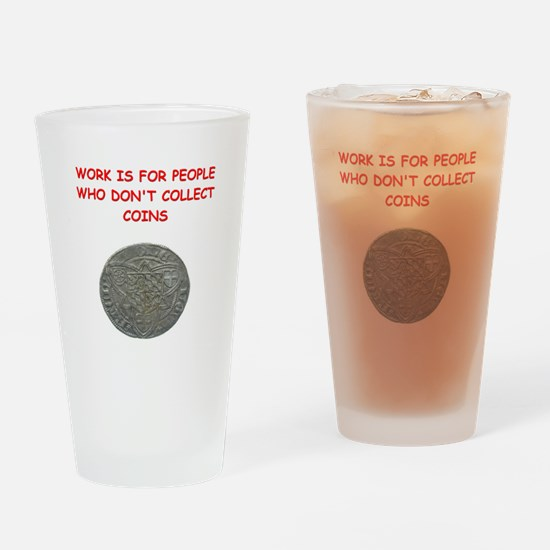 coin collector Pint Glass