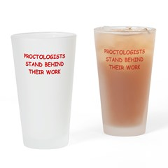 funny proctologist Pint Glass