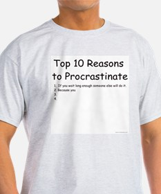 Procrastinate Ash Grey T-Shirt