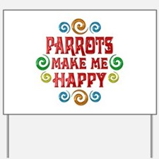 Parrot Happiness Yard Sign