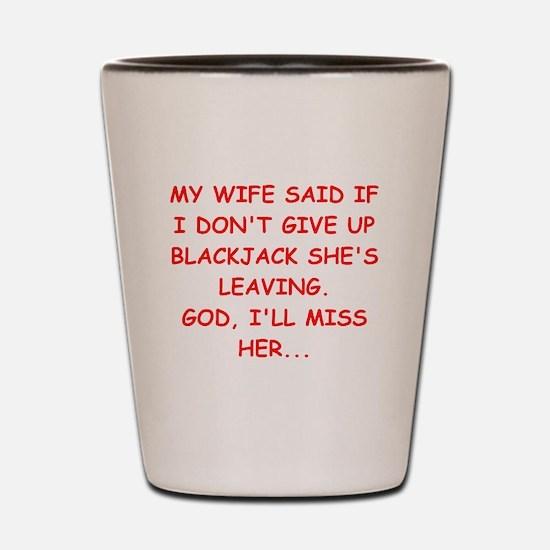 funny blackjack Shot Glass
