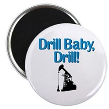 """Drill Baby, Drill! 2.25"""" Magnet (10 pack)"""