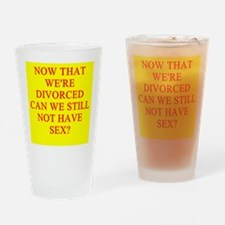 funny divorce joke Pint Glass