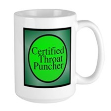 certified throat puncher Mugs