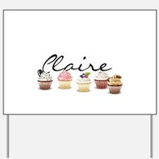 Cupcake Claire Yard Sign