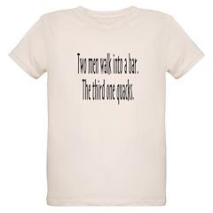 Two Men Walk Into A Bar Parody T-Shirt