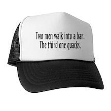 Two Men Walk Into A Bar Parody Trucker Hat