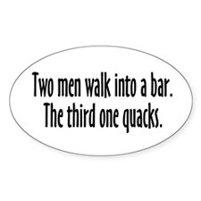 Two Men Walk Into A Bar Parody Decal