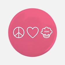 "Peace, Love & Vegan Cupcakes 3.5"" Button"