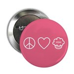 "Peace, Love & Vegan Cupcakes 2.25"" Button"
