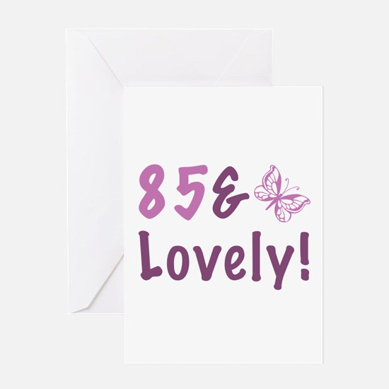 85 & Lovely Greeting Card