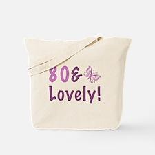 80 & Lovely Tote Bag