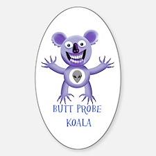 BUTT PROBE KOALA Sticker (Oval)