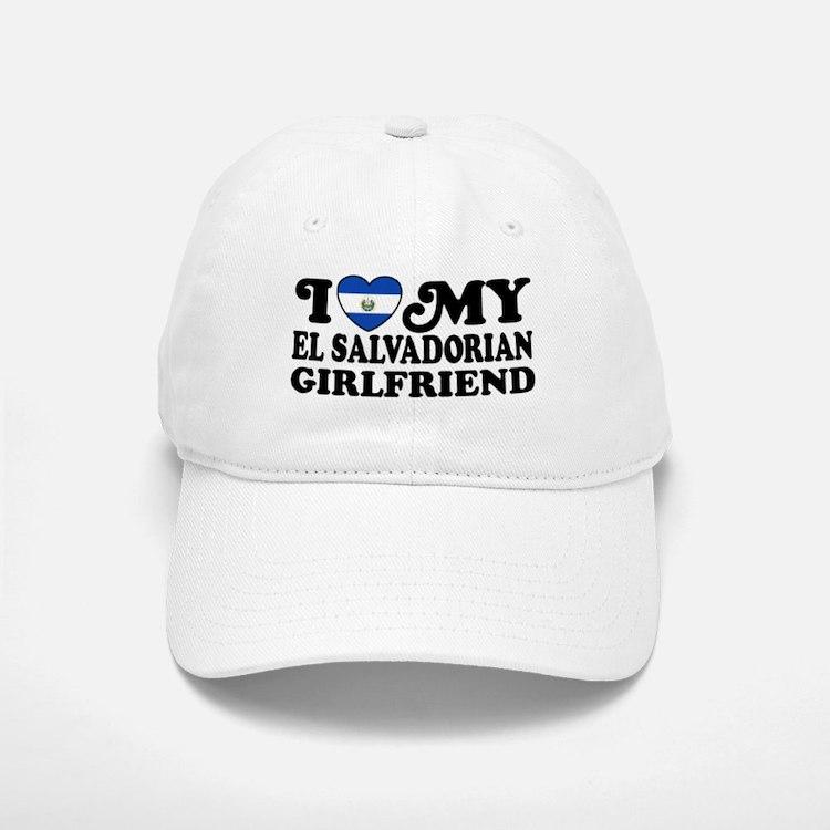 I Love My El Salvadorian Girlfriend Baseball Baseball Cap