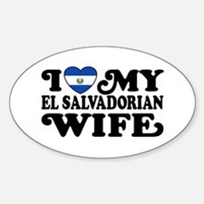 I Love My El Salvadorian Wife Sticker (Oval)