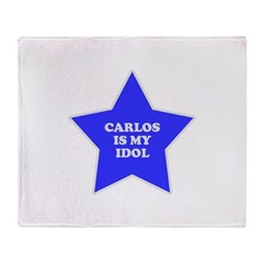 Carlos Is My Idol Throw Blanket