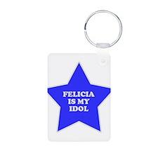 Felicia Is My Idol Keychains