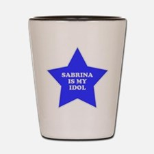 Sabrina Is My Idol Shot Glass