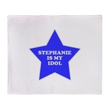 Stephanie Is My Idol Throw Blanket