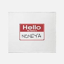 Noneya Name Tag Throw Blanket
