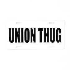 UNION THUG: Aluminum License Plate