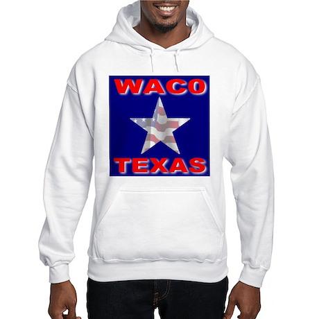 Waco Texas Hooded Sweatshirt