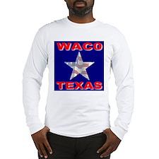 Waco Texas Long Sleeve T-Shirt