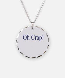 Oh Crap Necklace