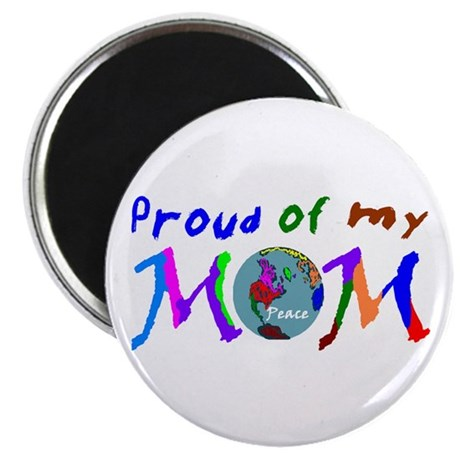"Proud of my Peace Mom! 2.25"" Magnet (10 pack)"