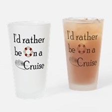 I'd Rather Cruise Pint Glass