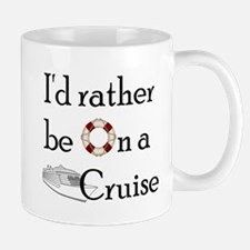 I'd Rather Cruise Mug