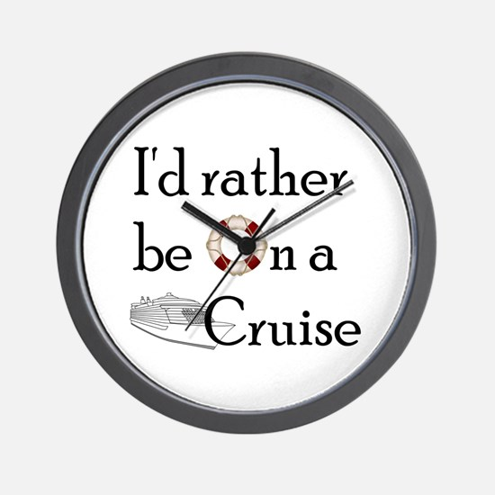 I'd Rather Cruise Wall Clock