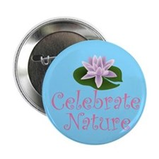 Celebrate Nature Environmental Button