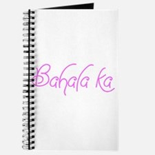 What ever - Bahala ka Journal