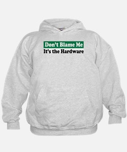It's the Hardware Hoodie
