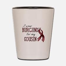 Wear Burgundy - Cousin Shot Glass