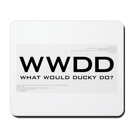 What Would Ducky Do? Mousepad