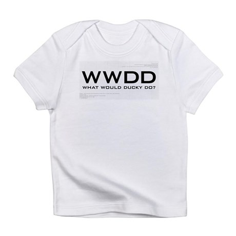 What Would Ducky Do? Infant T-Shirt