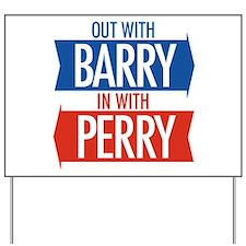 Rick Perry 2012 Yard Sign