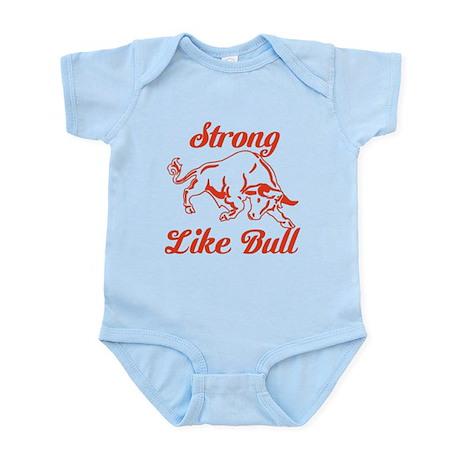 Strong Like Bull Infant Bodysuit