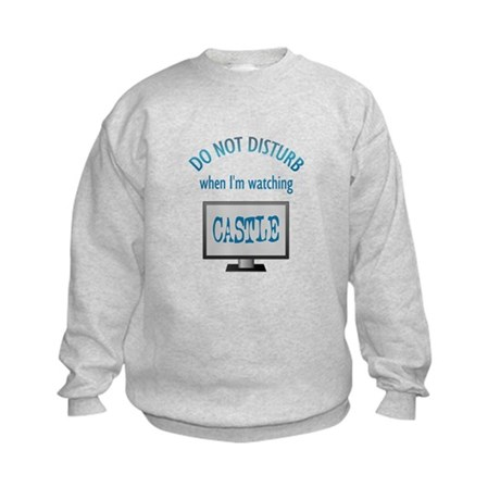 Do Not Disturb Watching Castle Kids Sweatshirt