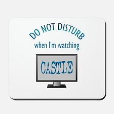 Do Not Disturb Watching Castle Mousepad