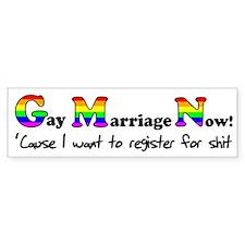 Gay Marriage Now Funny Gay Pr Bumper Sticker